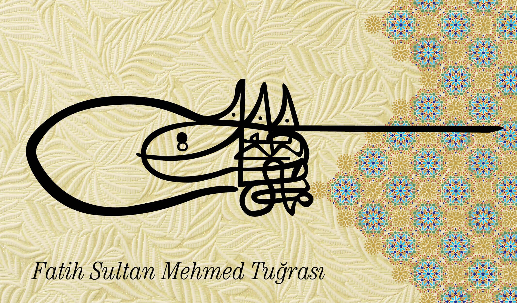 fatih sultan mehmet tuğrası