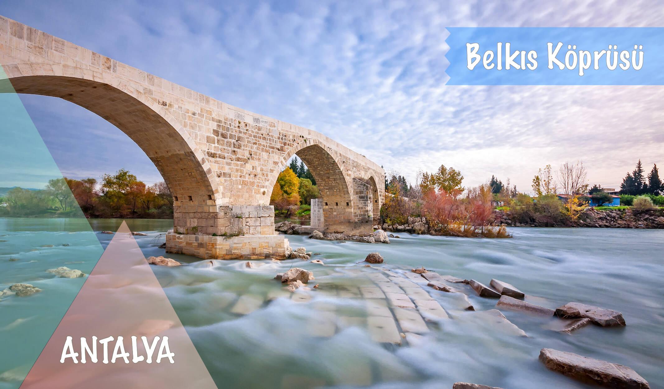 belkıs köprüsü