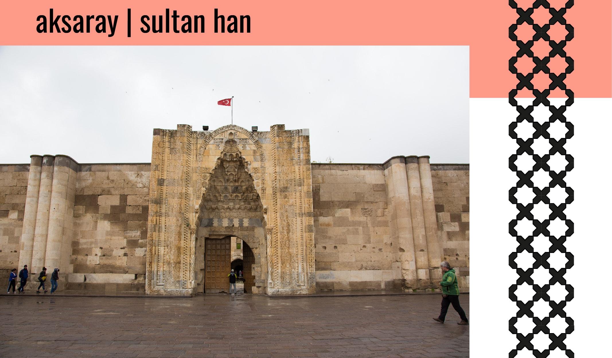 aksaray sultan han