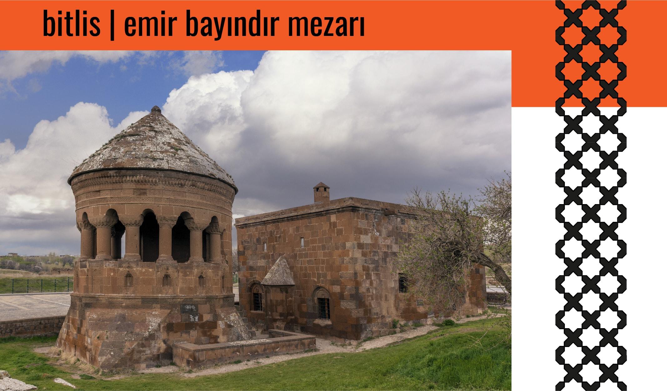 bitlis emir bayındır mezarı