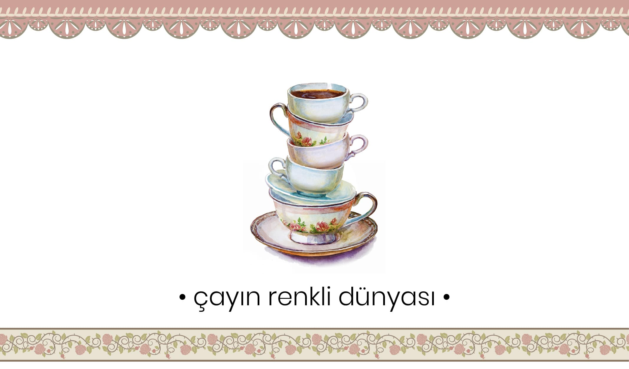çay kupası